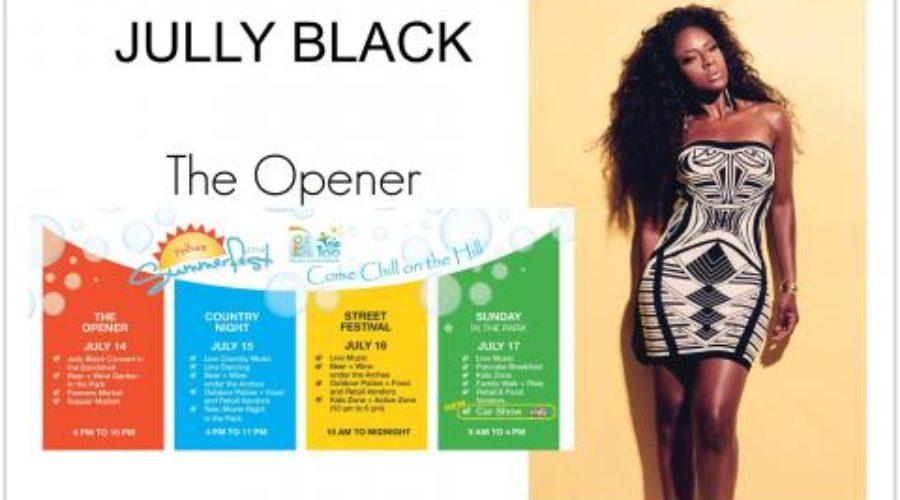 Jully Black – Kick off to Summerfest!